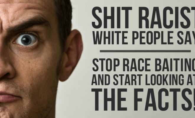 race-baiting-whites